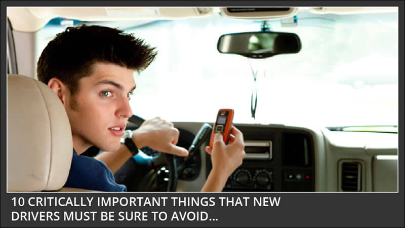 10 things every teen driver should avoid