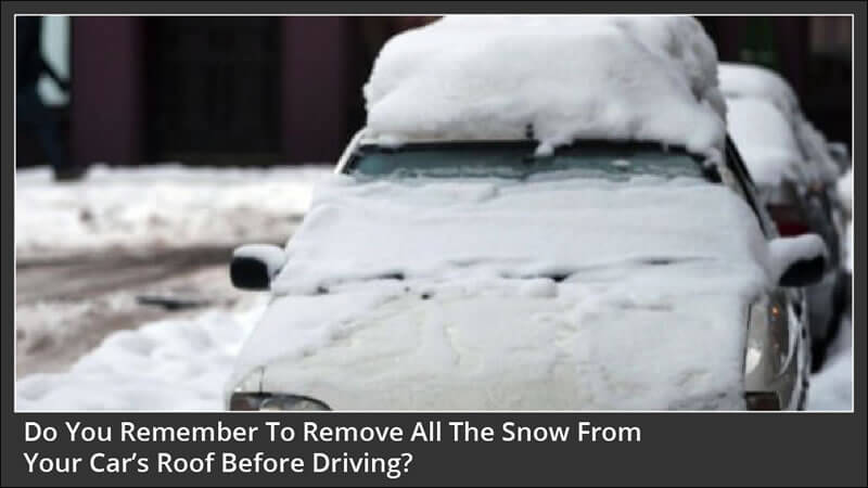 It Could Get Expensive Leaving Snow On Your Cars Roof