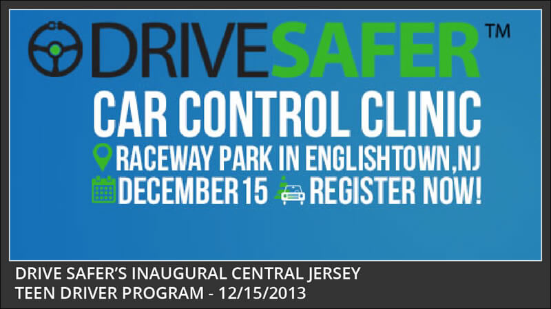 drive safer inaugural central jersey teen car control event