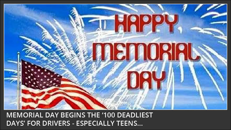 memorial day begins the 100 deadliest days